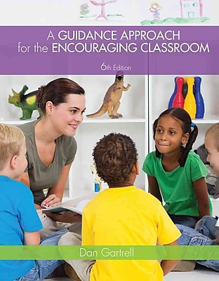 Cengage Learning® A Guidance Approach for the Encouraging Classroom Paperback Book