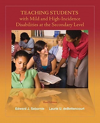 Pearson Teaching Students with Mild and High-Incidence Disabilities at the Secondary Level Book