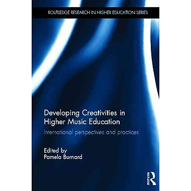 Taylor & Francis Developing Creativities in Higher Music Education Book