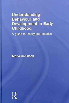 Taylor & Francis Understanding Behaviour and Development in Early Childhood Book