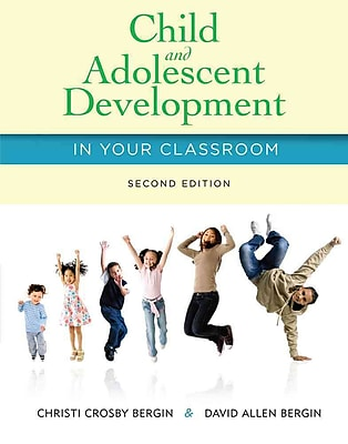 Cengage Learning® Child and Adolescent Development in Your Classroom Book