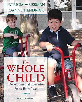 Pearson The Whole Child: Developmental Education for the Early Years Book