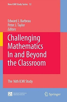 Springer 12th Vol. Challenging Mathematics in and Beyond the Classroom Book