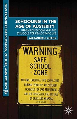 Palgrave Macmillan Schooling in the Age of Austerity: Urban Education and t.. Hardback Book