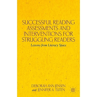 Palgrave Macmillan Successful Reading Assessments and Interventions for Struggling Readers Book