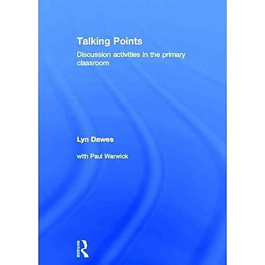Taylor & Francis Talking Points: Discussion Activities in the Primary Classroom Hardback Book