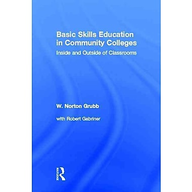 Taylor & Francis Basic Skills Education in Community Colleges Hardback Book