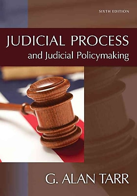 Cengage Learning® Judicial Process and Judicial Policymaking Book