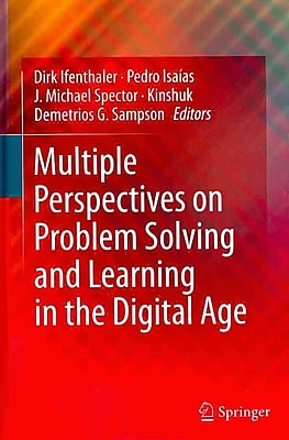 Springer Multiple Perspectives on Problem Solving and Learning in the Digital Age Book