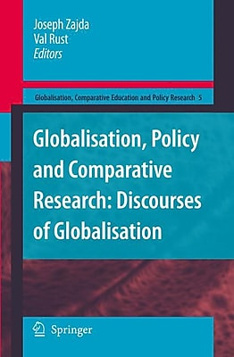 Springer Globalisation, Policy and Comparative Research, Volume 5 Hardback Book