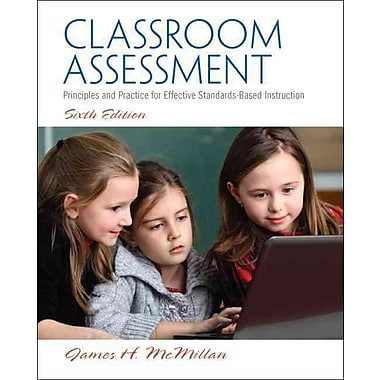 Pearson Classroom Assessment: Principles and Practice for Effective Standards-Based Instruction Book