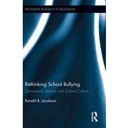 Taylor & Francis Rethinking School Bullying Book