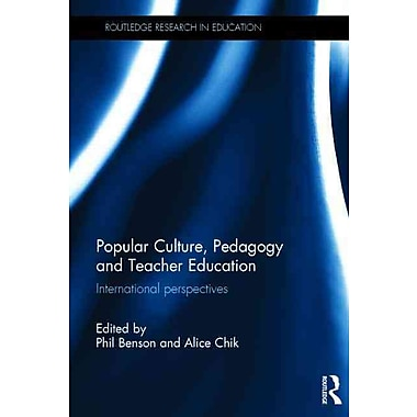 Taylor & Francis Popular Culture, Pedagogy and Teacher Education Book