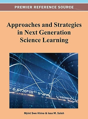 IGI Global Approaches and Strategies in Next Generation Science Learning Book
