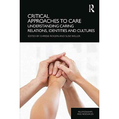 Taylor & Francis Critical Approaches to Care Book