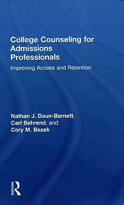 Taylor & Francis College Counseling for Admissions Professionals Hardback Book