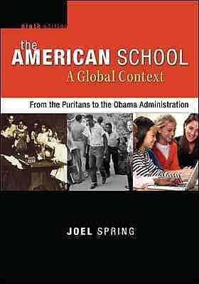 McGraw-Hill Education The American School, A Global Context: From the Puritans to the Obama.. Book