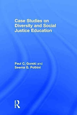 Taylor & Francis Case Studies on Diversity and Social Justice Education Book