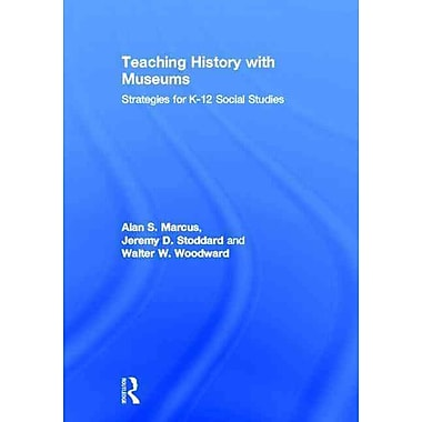Taylor & Francis Teaching History with Museums Book
