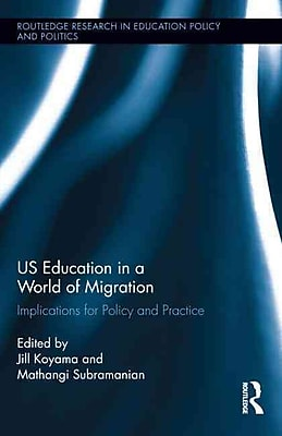 Taylor & Francis US Education in a World of Migration Book