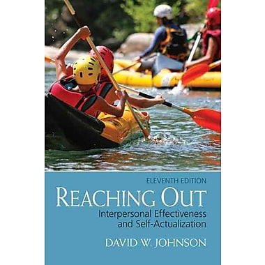 Pearson Reaching Out: Interpersonal Effectiveness and Self-Actualization Book