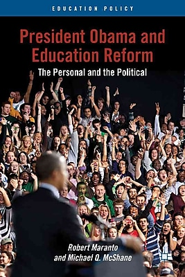 Palgrave Macmillan President Obama and Education Reform Paperback Book