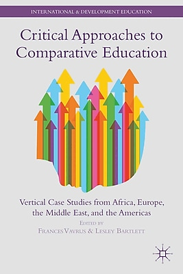 Palgrave Macmillan Critical Approaches to Comparative Education Paperback Book