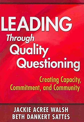Corwin Leading Through Quality Questioning Book