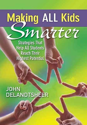 Corwin Making All Kids Smarter: Strategies That Help All Students Reach... Book