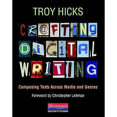 Heinemann Crafting Digital Writing Book