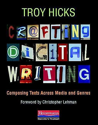 Heinemann Crafting Digital Writing Book