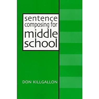 Heinemann Sentence Composing for Middle School Book