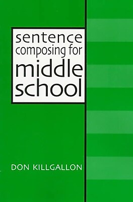 Heinemann Sentence Composing for Middle School Book