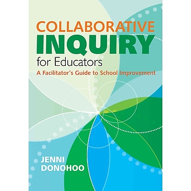Corwin Collaborative Inquiry for Educators Book