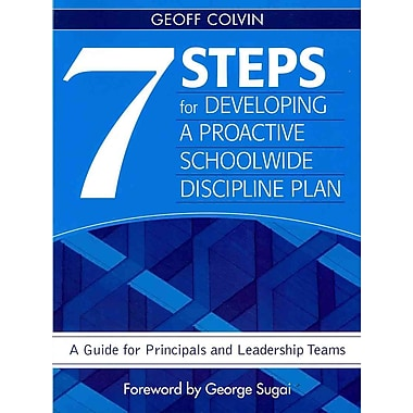 Corwin Seven Steps for Developing a Proactive Schoolwide Discipline Plan Book