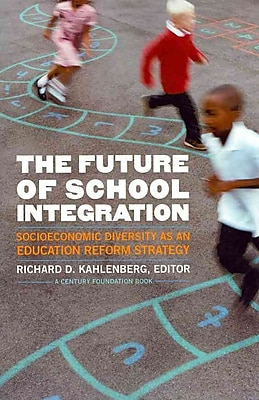 Brookings The Future of School Integration Book