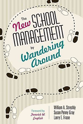 Corwin The New School Management by Wandering Around Book
