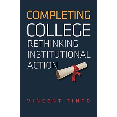 University of Chicago Press Completing College Book
