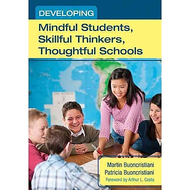 Corwin Press Developing Mindful Students, Skillful Thinkers, Thoughtful Schools Book