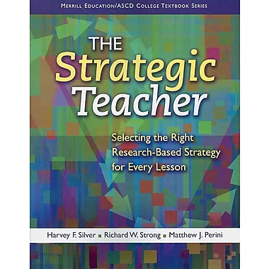 Pearson The Strategic Teacher: Selecting the Right Research-Based Strategy for Every Lesson Book