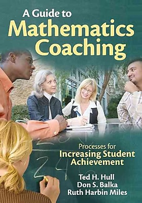 Corwin A Guide to Mathematics Coaching Book, Grades PreK - 12