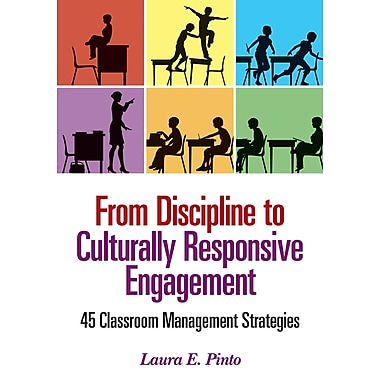 Corwin From Discipline to Culturally Responsive Engagement: 45 Classroom... Book