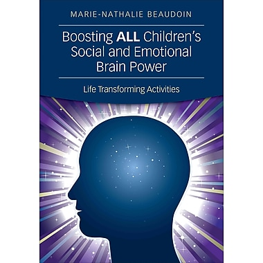 Corwin Press Boosting ALL Children's Social and Emotional Brain Power: Life Transforming... Book