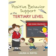 Corwin Positive Behavior Support at the Tertiary Level: Red Zone Strategies Book
