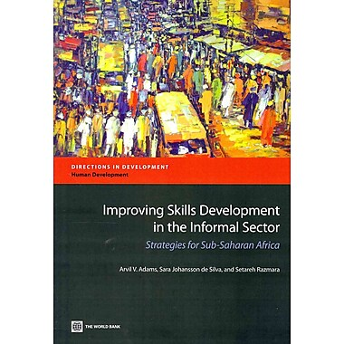 World Bank Improving Skills Development in the Informal Sector Book