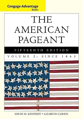 Cengage Learning® The American Pageant, Volume 2 Book
