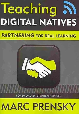 Corwin Teaching Digital Natives: Partnering for Real Learning Book