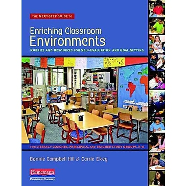 Heinemann The Next-Step Guide to Enriching Classroom Environments Book