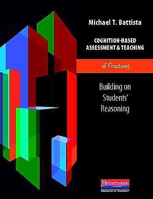 Heinemann Cognition-Based Assessment & Teaching of Fractions Book, Grades K - 6