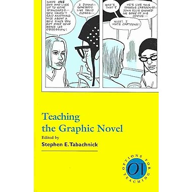 Modern Language Association Teaching the Graphic Novel Book